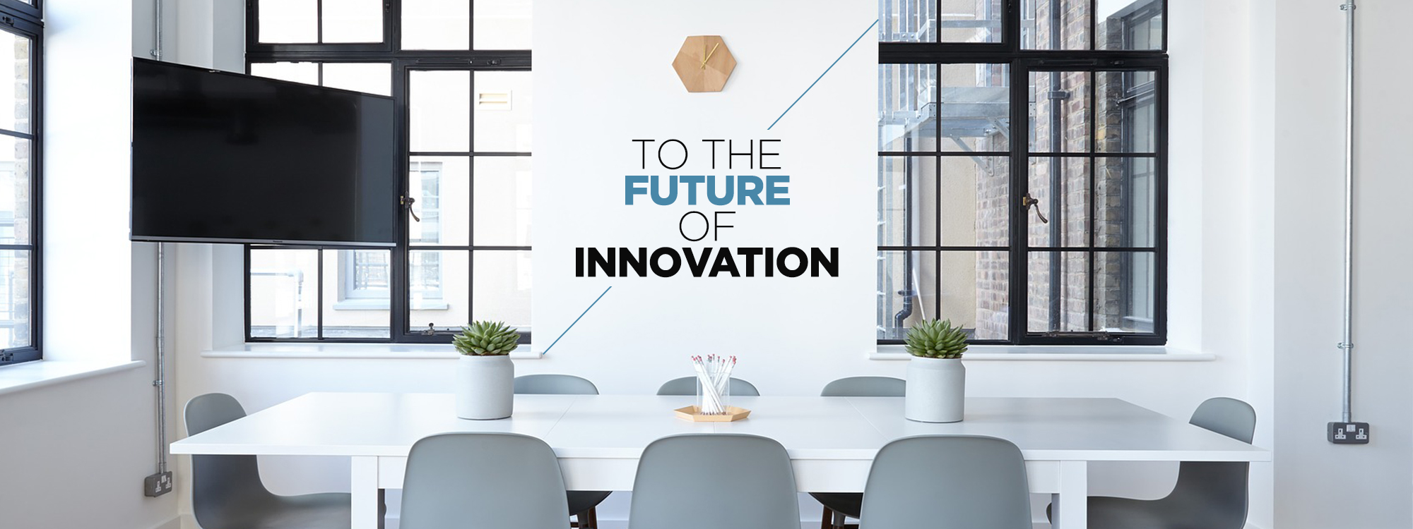 TO THE FUTURE OF INNOVATION